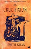 img - for Crucifixion (Caribbean Classics) book / textbook / text book