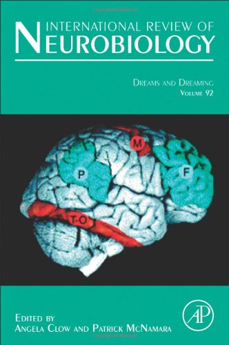 Dreams and Dreaming, Volume 92 (International Review of Neurobiology)