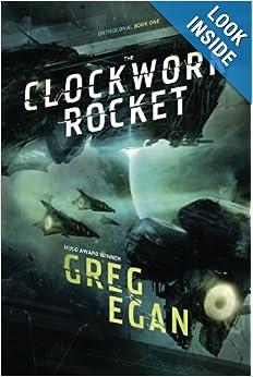 The Clockwork Rocket (Orthogonal) - Greg Egan