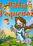 La Biblia de los Pequenos (Spanish Edition)
