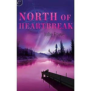 North of Heartbreak Audiobook