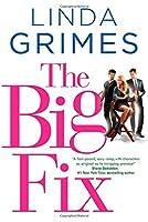The Big Fix: A Novel