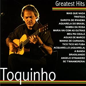 Toquinho -  Toquinho - Greatest Hits
