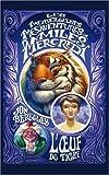 """Afficher """"Les Merveilleuses mésaventures de Miles Mercredi n° 2 L'Oeuf du tigre"""""""