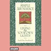 Simple Abundance: Living by Your Own Lights | [Sarah Ban Breathnach]