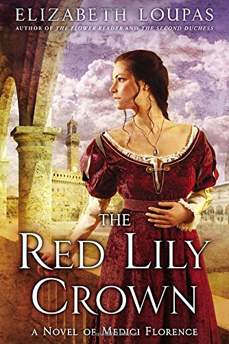 Image of The Red Lily Crown: A Novel of Medici Florence