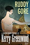Ruddy Gore: Phryne Fisher #7 (Phryne Fisher Mysteries)