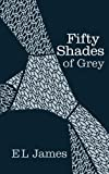 E L James Fifty Shades of Grey