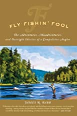 Fly Fishin&#39; Fool