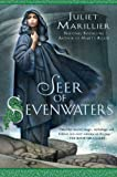Seer of Sevenwaters (The Sevenwaters Trilogy Book 5)