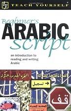 Teach Yourself Beginner s Arabic Script by John Mace