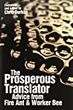 img - for The Prosperous Translator by Chris Durban (2010-09-28) book / textbook / text book