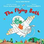 The Flying Bath | Julia Donaldson,David Roberts