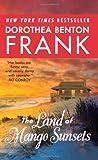 The Land of Mango Sunsets (0060892390) by Frank, Dorothea Benton