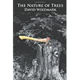 The Nature of Treesby David Weedmark