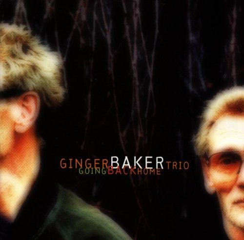 Going Back Home by Ginger Baker, Bill Frisell and Charlie Haden