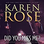 Did You Miss Me? | Karen Rose