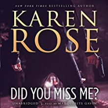 Did You Miss Me? (       UNABRIDGED) by Karen Rose Narrated by Marguerite Gavin