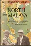 North from Malaya: Adventure on Five Fronts (1135286124) by Douglas, William O