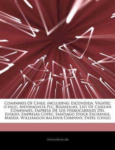 articles-on-companies-of-chile-including-escondida-vigatec-chile-antofagasta-plc-rojasfilms-list-of-