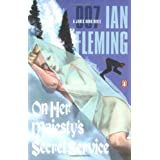 On Her Majesty's Secret Service (James Bond Novels) ~ Ian Fleming