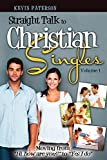 Kevin Paterson Straight Talk to Christian Singles: Moving from
