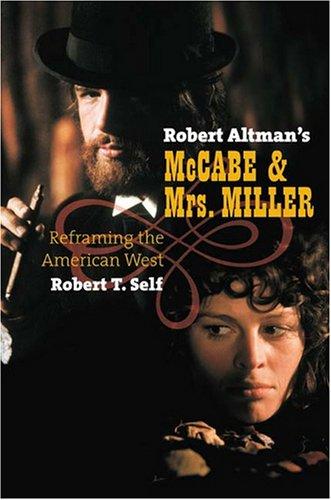 robert-altmans-mccabe-mrs-miller-reframing-the-american-west