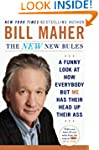The New New Rules: A Funny Look at Ho...