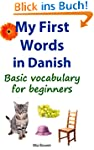 My First Words in Danish: Basic vocab...