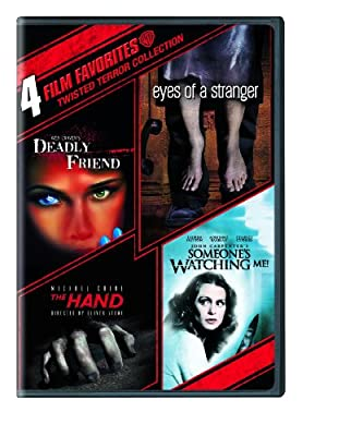 4 Film Favorites: Twisted Terror (Deadly Friend, Eyes of a Stranger, The Hand, Someone's Watching Me)