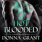 Hot Blooded: Dark Kings, Book 4 | [Donna Grant]