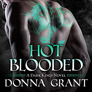 Hot Blooded, Dark Kings 04 - Donna Grant