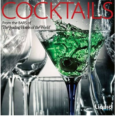 cocktails-from-the-bars-of-the-leading-hotels-of-the-world-by-author-various-december-2010