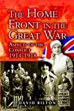 img - for The Home Front in the Great War book / textbook / text book