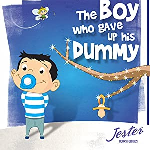 The Boy Who Gave up His Dummy Audiobook