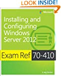 Exam Ref (70-410): Installing And Con...