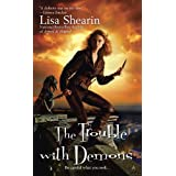 The Trouble with Demonsby Lisa Shearin