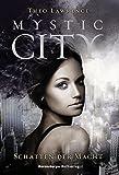 Mystic City 3: Schatten der Macht (HC - Jugendliteratur ab 12 Jahre)