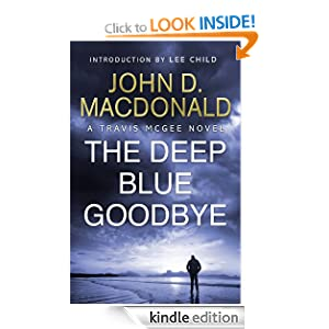 The Deep Blue Goodbye: Introduction Lee Child: Travis McGee, No. 1