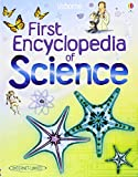 First Encyclopedia of Science (Usborne First Encyclopedia) (140952244X) by Firth, Rachel