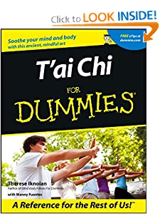 T'ai Chi For DummiesT'ai Chi For Dummies [Paperback] — by Therese Iknoian