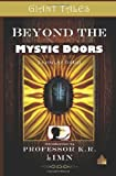 Giant Tales Beyond the Mystic Doors (Giant Tales 3-Minute Stories) (Volume 1)