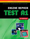 img - for ASE Test Preparation- A1 Engine Repair (ASE Test Prep: Engine Repair Test A1) book / textbook / text book