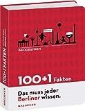 Baedeker 100 + 1 Fakten. Das muss jeder Berliner wissen.