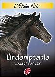 echange, troc Walter Farley - L'Etalon Noir, Tome 3 : Le ranch