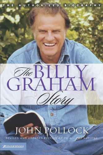 The Billy Graham Story Revised and Updated Edition of To All the Nations310251532 : image