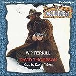 Winterkill: Wilderness Series, Book 15 | David Thompson