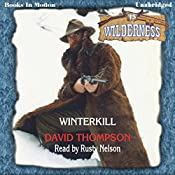 Winterkill: Wilderness Series, Book 15 | David Thompson