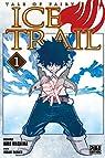 Ice Trail, tome 1  par Mashima