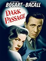 Dark Passage [HD]